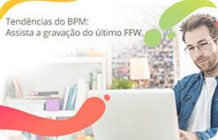 #FFW ? Investimento em BPM